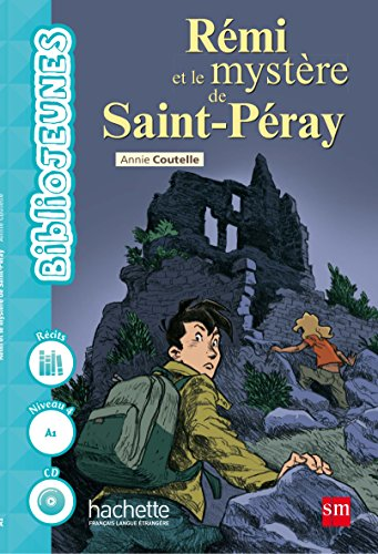 Rémi et le mystère de Saint-Peray - 9788467583601 por Annie Coutelle