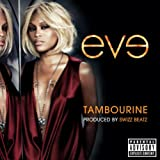 Tambourine (Explicit Version) [Explicit]