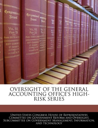 OVERSIGHT OF THE GENERAL ACCOUNTING OFFICE'S HIGH-RISK SERIES