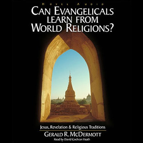 Can Evangelicals Learn from World Religions?  Audiolibri
