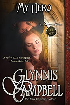 My Hero (Knights of de Ware Book 3) by [Campbell, Glynnis]