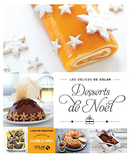 Desserts de Noel, Les delices de Solar