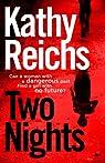 Two Nights par Reichs