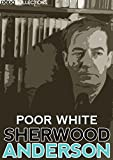 Image de Poor White (Sherwood Anderson Collection) (English Edition)