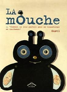 """Afficher """"La mouche"""""""