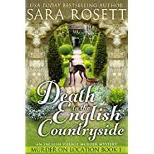 Death in the English Countryside: An English Village Murder Mystery (Murder on Location Book 1) (English Edition)