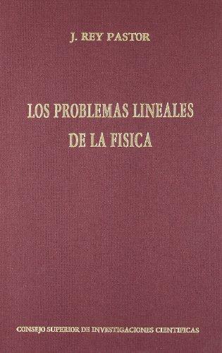 Los problemas lineales de la física: Curso de conferencias dado en el Instituto Nacional de Técnica Aeronáutica Estaban Terradas (INTAET)