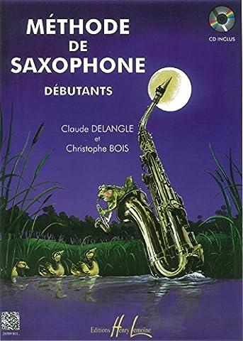 Claude Delangle : Méthode De Saxophone Pour Débutants - Partitions,