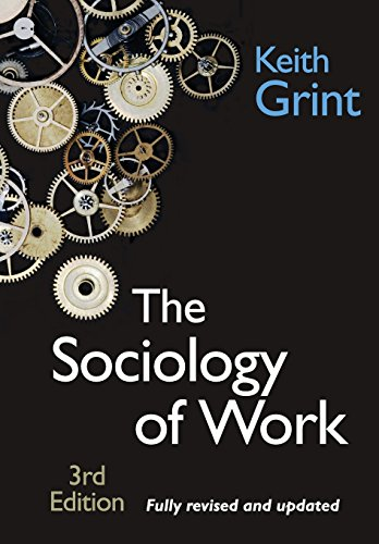 The Sociology of Work: Introduction