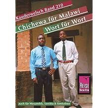 Reise Know-How Sprachführer Chichewa für Malawi - Wort für Wort (auch für Mosambik, Sambia und Simbabwe): Kauderwelsch-Band 210