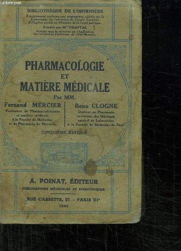 PHARMACOLOGIE ET MATIERE MEDICALE. CINQUIEME EDITION.