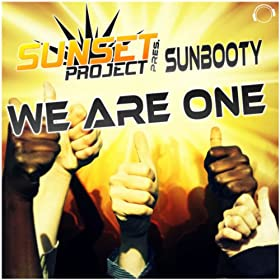 Sunset Project Presents SUNbooty-We Are One
