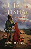 Front cover for the book Elijah & Elisha: The Mantle for God's People by Russell M. Stendal