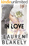 Caught Up in Love Ever After