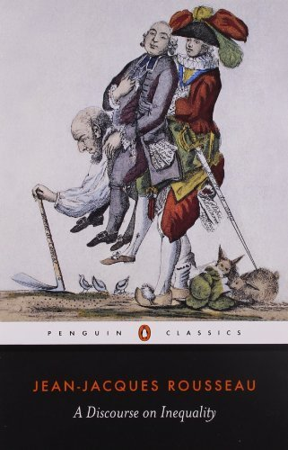 A Discourse on Inequality (Penguin Classics) by Rousseau, Jean-Jacques, Cranston, Maurice (1985) Paperback
