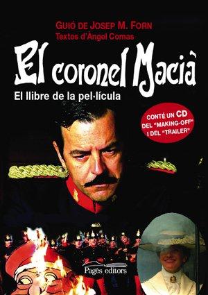 El coronel Macià: El llibre de la pel·lícula (Guimet)