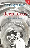 #7: Deep Focus: Reflection On Indian Cinema