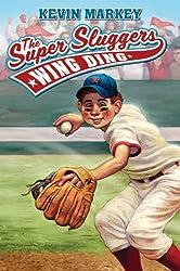 The Super Sluggers: Wing Ding (Super Sluggers (Paperback))