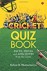 Cricket Quiz Book: Facts, Trivia and Anecdotes from the Game