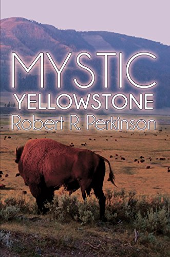 Mystic: Yellowstone (Mystic Series Book 2) (English Edition) - Mystic Series