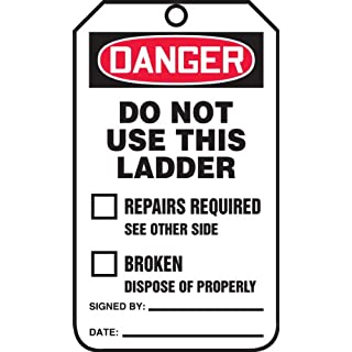 Accuform Signs TRS331PTP Ladder Status Tag, Legend DANGER DO NOT USE THIS LADDER, 5.75 Length x 3.25 Width x 0.015 Thickness, RP-Plastic, Red/Black on White (Pack of 25) by Accuform