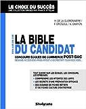 La Bible du candidat aux concours écoles de commerce post-bac de Henri de la Guérionnière ,François Drogoul,Aurélie Ohayon ( 28 octobre 2011 )