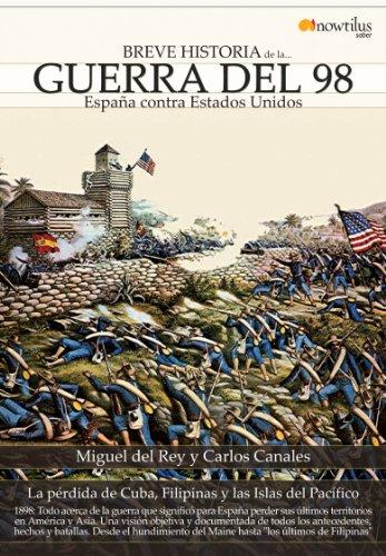 Breve historia de la Guerra del 98 por CARLOS CANALES