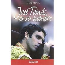 José Tomás es su nombre
