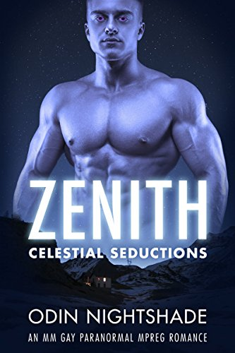 zenith-an-mm-gay-paranormal-mpreg-romance-celestial-seductions-book-1-english-edition