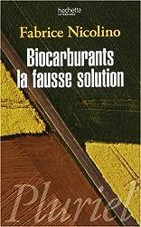 Biocarburants, la fausse solution