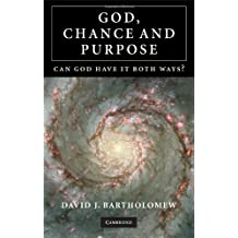 God, Chance and Purpose: Can God Have It Both Ways?