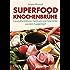 Superfood Knochenbrühe: Gesundheitselixier, Heiltrunk und Faltenkiller aus dem Suppentopf