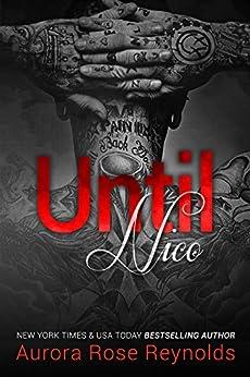 Until Nico (Until Series Book 4) (English Edition) par [Reynolds, Aurora Rose]