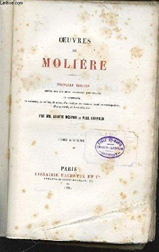 OEUVRES DE MOLIERE - TOME 6. REVUE SUR LES PLUS ANCIENNES IMPRESSIONS ET AUGMENTEE DE VARIANTES, NOTICES, NOTE, D'UN LEXIQUE DES MOTS ET LOCUTIONS REMARQUABLES, DE PORTRAITS, ETC. par DESPOIS EUGENE ET MESNARD PAUL