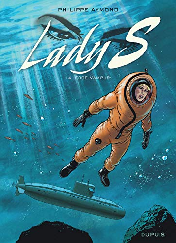 Lady S - tome 14 - Code Vampiir par Aymond Philippe