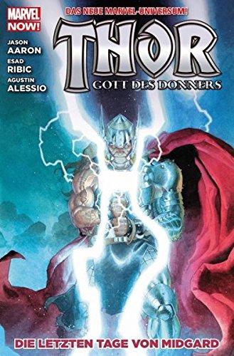 Thor - Gott des Donners: Bd. 4: Die letzten Tage von Midgard