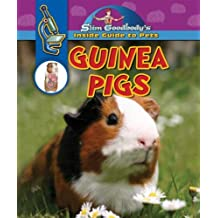 Guinea Pigs (Slim Goodbody's Inside Guide to Pets) by Slim Goodbody (2007-12-15)
