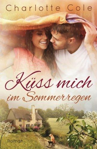 Küss mich im Sommerregen -