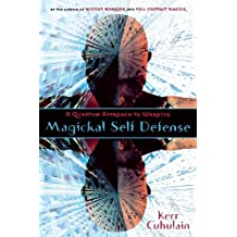 Magickal Self Defense: A Quantum  Approach to Warding