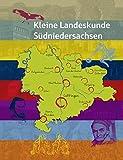 Kleine Landeskunde Südniedersachsen (Bilder und Texte aus Südniedersachsen) - Peter Drews