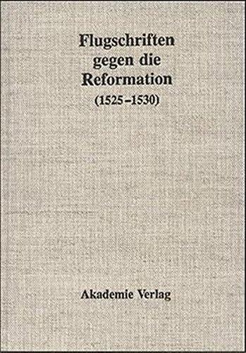 Flugschriften gegen die Reformation, 1525-1530