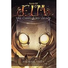 The Caretaker's Legacy (Spirit of Elm Book 1) (English Edition)