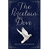The Porcelain Dove (English Edition)
