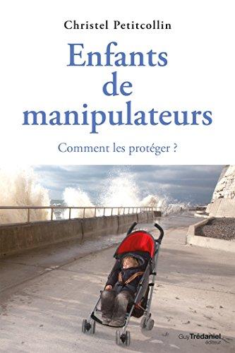enfants-de-manipulateurs-comment-les-protger