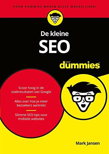 De kleine SEO voor Dummies (Dutch Edition) por Mark Jansen