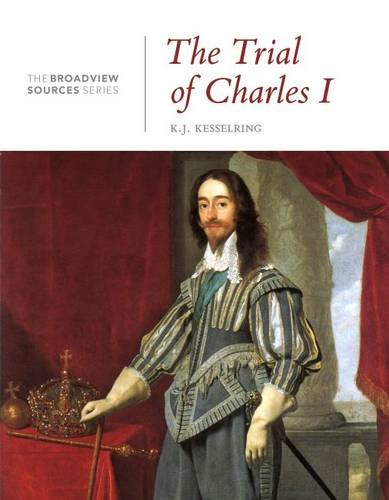 The Trial of Charles I (The Broadview Sources Series)
