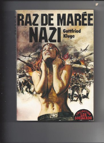 Raz-de-marée nazi (Collection Les Soudards)