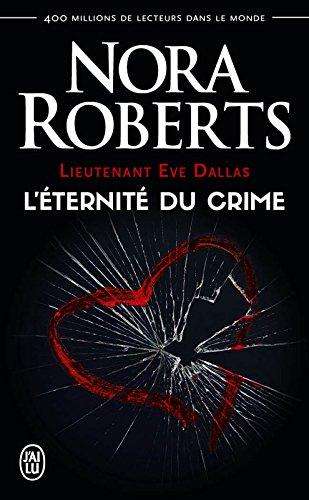 Lieutenant Eve Dallas (Tome 24.5) - L'éternité du crime par Nora Roberts
