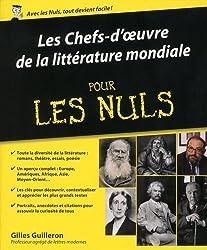 Les Chefs d'oeuvre de la littérature mondiale pour les Nuls
