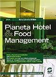 Pianeta hotel & food management. Con e-book. Con espansione online. Per gli Ist. professionali: 2